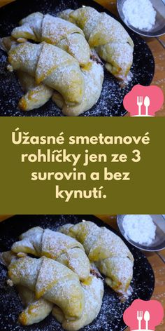 Úžasné smetanové rohlícky jen ze 3 surovin a bez kynutí. Slovak Recipes, Czech Recipes, Food Art, Baking Recipes, Food And Drink, Bread, Cooking, Breakfast, Cake