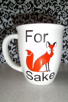 For Fox Sake Ceramic Mug by CustomGlassBoutique on Etsy, $10.00
