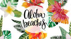 Aloha Beaches Wallpaper                                                                                                                                                                                 More