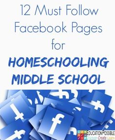 12 must follow main12 Must Follow Facebook Pages for Homeschooling Middle School- Education Possible
