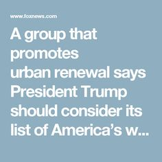 """A group that promotes urbanrenewal says President Trump should consider its list of America's worsthighways in his $1 trillion infrastructure plan – and erase them from the mapaltogether. Thegroup, the Congress for New Urbanism, wants the president to include its recentstudy, """"FreewaysWithout Futures"""" in the infrastructure initiative he plans to roll outsoon. The study suggests that 10 of the worst highways and stretches ofinterstate in the U.S. need to be eliminated to make way for…"""