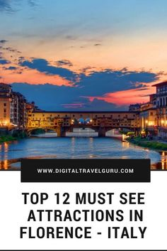 Top 12 Must See Attractions In Florence - Italy