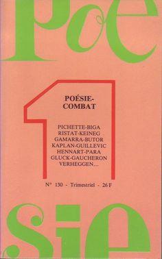 #revue #poésie : Poésie 1 N° 130 : Poésie-Combat. Revue Poésie 1 n°130, avr. - mai - juin 1986.