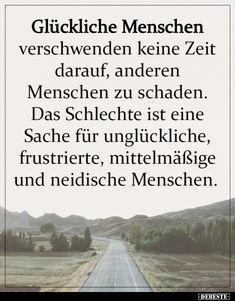 German Quotes, Life Guide, Mind Tricks, Positive Mindset, True Words, Make Me Happy, Deep Thoughts, Life Lessons, Favorite Quotes