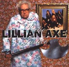 """Lillian Axe """"Poetic Justice"""""""