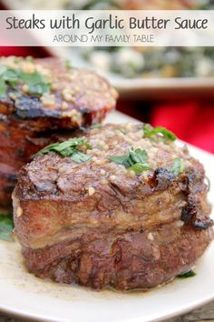 Learn how to make a steakhouse steak at home with this Filet Mignon Steak with Garlic Butter Sauce.  You won't be disappointed!