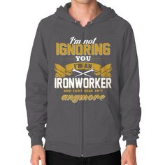 IM NOT IGIronworker Zip Hoodie (on man)