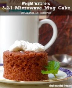 Weight Watchers 3-2-1 Microwave Mug Cake