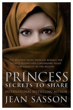 Princess: More Secrets to Share by Jean Sasson