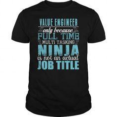VALUE ENGINEER Ninja T Shirts, Hoodies, Sweatshirts. GET ONE ==> https://www.sunfrog.com/LifeStyle/VALUE-ENGINEER-Ninja-T-shirt-Black-Guys.html?41382