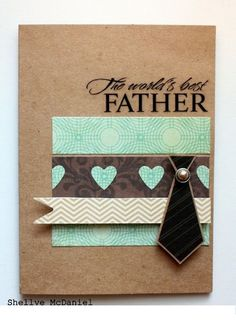 Papered Cottage by Shellye McDaniel: Father's Day Card Masculine Birthday Cards, Handmade Birthday Cards, Masculine Cards, Greeting Cards Handmade, Boy Cards, Cute Cards, Invitation Fete, Stampinup, Fathers Day Cards