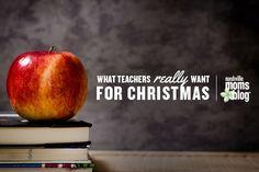 What Teachers ::Really:: Want for Christmas | Nashville Moms Blog