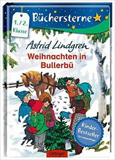 Weihnachten in Bullerbü (Büchersterne): Amazon.de: Astrid Lindgren, Ilon Wikland, Silke Hacht: Bücher