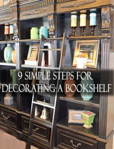 9 Simple steps for decorating your book shelves. This helps you know how to balance everything you have.