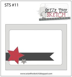 Always Playing with Paper: Seize the Sketch #11 {Great Adventure}