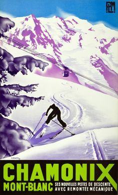 1930s Chamonix Mont Blanc Ski Poster (Max Ponthy, 1935)  Original lithograph from Chamonix, Mont Blanc in France, by the Agence Francaise de Propagande for the French PLM railway company