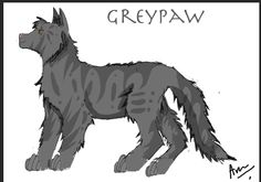 Greypaw. #30doodles Repin with credit. Drawn by Blaze Runner ( Alphaheart ).
