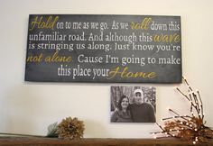 I'm Going To Make This Place Your Home Phillip by RusticlyInspired, $75.00