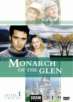 1 of our Favorite shows. Monarch of the Glen. visually stunning backdrops& scenery! absolutely Gorgeous! a must see