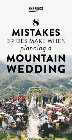 8 Mistakes Brides Make When Planning A Mountain Wedding