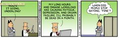 A key Agile Kanban principles is to Limit your Work in Progress, and this is a funny way to explain why... courtesy of Dilbert =)