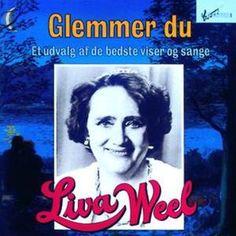Liva Weel – Glemmer Du (1989)