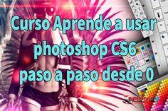 Curso Aprende a usar photoshop CS6 paso a paso desde 0 [MEGA]1 link