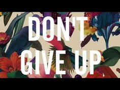 Washed Out - Don't Give Up (Official Lyric Video)