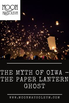 Creepy, Scary, Urban Legends, Ghost Stories, Paper Lanterns, Macabre, Paranormal, Folklore, Mythology