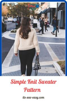 Just because you pick up a simple and quick to knit pattern doesn't mean it has to be tacky and boring. This simple knit sewing pattern is proof that simple knitting patterns can also be elegant and fashionable. In as little as a weekend, you can whip this baby up ready for you to wear when dropping the kids off to school on Monday. there is a full video tutorial that you can refer to. #sewaterpatterns#knitsewaterpatterns#knittingpatterns#easysewaterpatterns#easyknittingpatterns Jumper Patterns, Sweater Knitting Patterns, Knit Patterns, Free Knitting, Sewing Patterns, Simple Knitting, Getting Cozy, Simple Designs, Looks Great