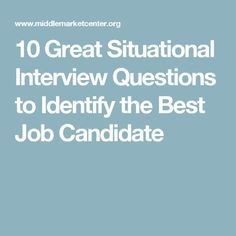 By asking the right situational interview questions, companies can gauge the skill level and experience of an applicant. 10 Best Interview Questions, Situational Interview Questions, Teaching Interview, Good Job, Getting Organized, Coaching, Career, Good Things, This Or That Questions