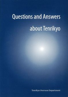 Questions and Answers about Tenrikyo (2006)