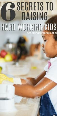 Teaching kids to be hard working is something that isn't easy, but it can happen. These 6 secrets to raising hard working kids are spot on if you want to raise children that help around the house, do chores willingly, and know how to work.