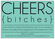 CHEEKY Cheers Bitches BACHELORETTE Party Invitation by SweetLex, $15.00