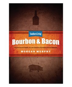 Look at this #zulilyfind! Southern Living Bourbon & Bacon Cookbook by Time Inc. #zulilyfinds