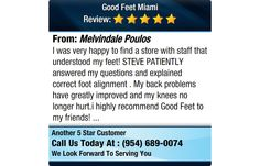 I was very happy to find a store with staff that understood my feet! STEVE PATIENTLY...