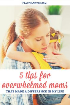 Tips for overwhelmed moms: Do you feel tired and overwhelmed? Here are 5 tips for overwhelmed moms that can help you overcome the difficult moments on your life! | Tips for moms | Overcoming difficult moments for moms | Parenting tips