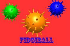 Fidgipod / Fidgiball®