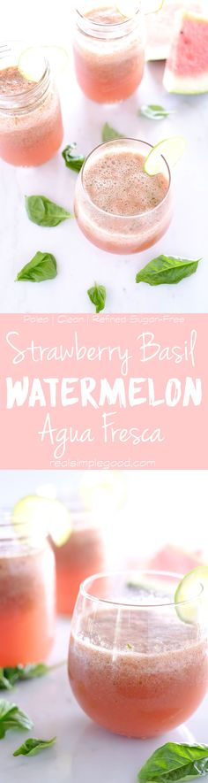 Light, clean and refreshing. This strawberry basil watermelon aqua fresca is an easy to make healthy drink without any added sugar. Paleo and refined sugar-free. | realsimplegood.com
