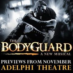 The Bodyguard the Musical- I really want to see this