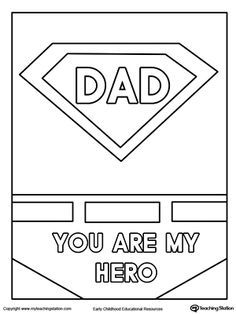**FREE** Father's Day Card. Superhero Outfit. Worksheet. Color the superhero outfit and the words DAD YOU ARE MY HERO in this printable father's day coloring page.