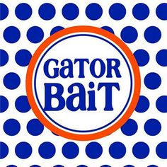 If your not a Gator.then your Gator Bait! Florida Gators Football, Gator Football, Football Stuff, College Football, Gator Party, Gator Game, Football Quotes, Florida Girl, University Of Florida
