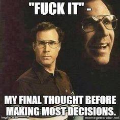 will-ferrell-meme-decision-making