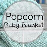 Popcorn Baby Blanket (free pattern!)