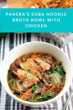 Panera's Soba Noodle Broth Bowl with Chicken - A Copy Cat Recipe