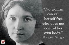 "Margaret Sanger, socialist, divorced her husband and become a publisher of ""The…"