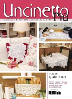 Uncinetto Più is the new magazine of crochet with squared patterns proposing many ideas to achieve: triptychs, pillows, tablecloths, doilies, borders, ideas for babies, wedding favors, tents, motives to create ..... Uncinetto Più comes out with 6 issues per year.
