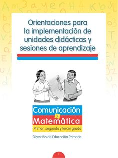 MINEDU unidades y sesiones 2014 by Sandra Mariela Ballón Aguedo via slideshare
