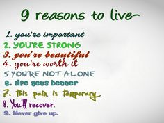 9 Reason to live