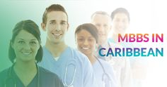 Study MBBS in Caribbean Islands is more than a Dream to lots of Medical aspirants world wide.  MBBS in Caribbean, MBBS in Caribbean  Islands,Top Caribbean Medical Schools, Caribbean Medical Schools, Doctor of medicine in Caribbean Islands